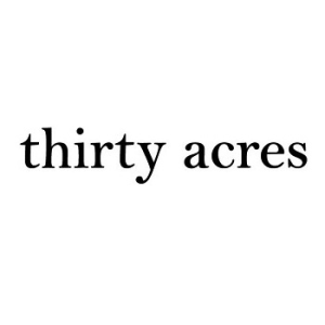 thirty acres